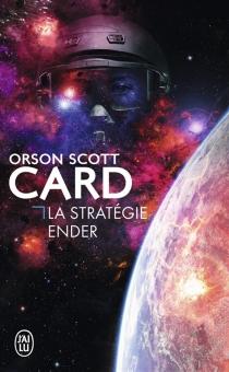 La stratégie Ender - Orson ScottCard