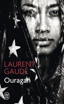 Ouragan - LaurentGaudé