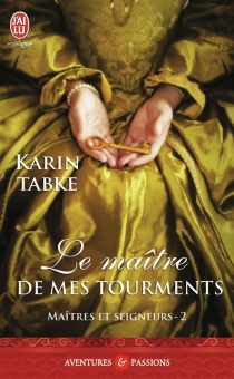 Maîtres et seigneurs - KarinTabke