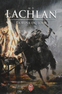 La rune du loup - M.D.Lachlan