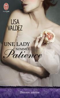Une lady nommée Patience - LisaValdez