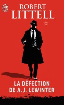 La défection de A.J. Lewinter - RobertLittell