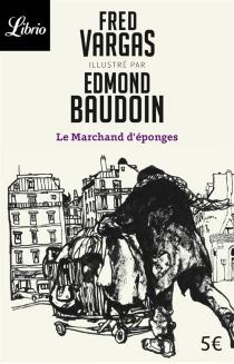 Le marchand d'éponges| Dessiner la ville - EdmondBaudoin