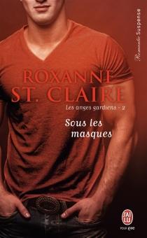 Les anges gardiens - RoxanneSt. Claire
