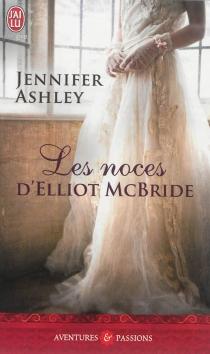 Les noces d'Elliot McBride - JenniferAshley