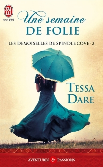 Les demoiselles de Spindle Cove - Tessa Dare