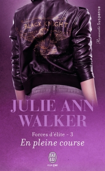 Forces d'élite - Julie Ann Walker