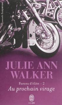 Forces d'élite - Julie AnnWalker