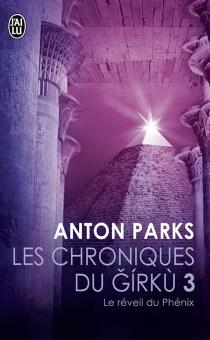 Les chroniques de Girku - AntonParks