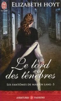 Les fantômes de Maiden Lane - ElizabethHoyt