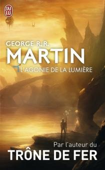 L'agonie de la lumière - George R.R.Martin