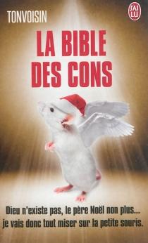 La bible des cons - Tonvoisin