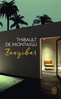 Zanzibar - Thibault deMontaigu