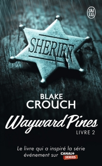 Wayward Pines - BlakeCrouch
