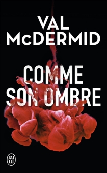 Comme son ombre - Val McDermid