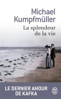 La splendeur de la vie - MichaelKumpfmüller