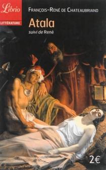 Atala| Suivi de René - François René deChateaubriand
