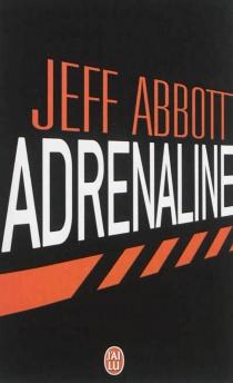Adrénaline - JeffAbbott