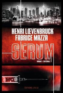 Sérum : saison 1, l'intégrale - HenriLoevenbruck