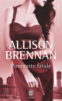 Poursuite fatale - Allison Brennan