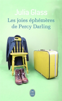 Les joies éphémères de Percy Darling - Julia Glass