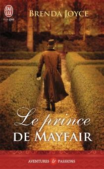 Le prince de Mayfair - BrendaJoyce