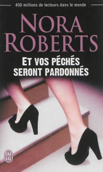 Et vos péchés seront pardonnés - NoraRoberts
