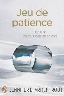 Jeu de patience - Jennifer L.Armentrout