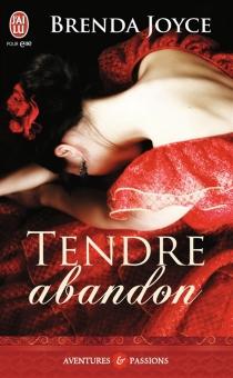 Tendre abandon - BrendaJoyce