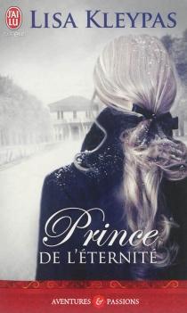 Prince de l'éternité - LisaKleypas