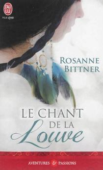 Le chant de la louve - RosanneBittner