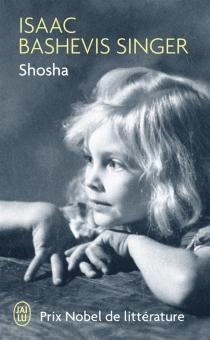 Shosha - Isaac BashevisSinger
