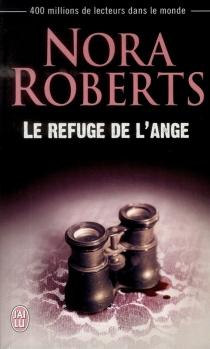 Le refuge de l'ange - NoraRoberts