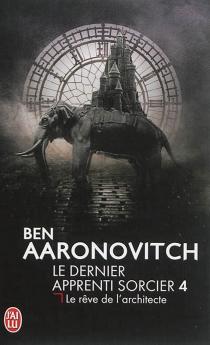 Le dernier apprenti sorcier - BenAaronovitch