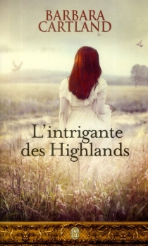 L'intrigante des Highlands - Barbara Cartland