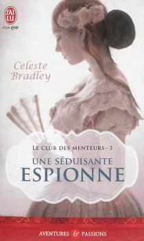 Le club des menteurs - CelesteBradley