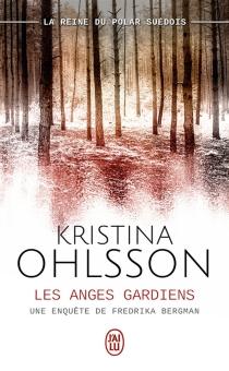 Les anges gardiens - KristinaOhlsson