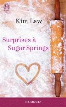 Surprises à Sugar Springs - KimLaw