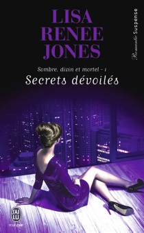 Sombre, divin et mortel - Lisa Renee Jones