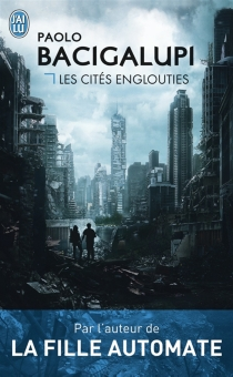 Les cités englouties - PaoloBacigalupi