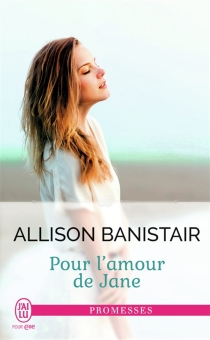 Pour l'amour de Jane - Allison Banistair