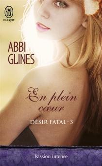 Désir fatal - AbbiGlines