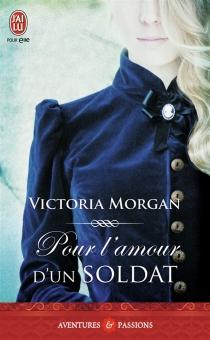 Pour l'amour d'un soldat - VictoriaMorgan