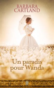 Un paradis pour Wanda - BarbaraCartland