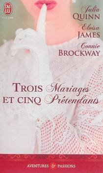 Trois mariages et cinq prétendants - ConnieBrockway