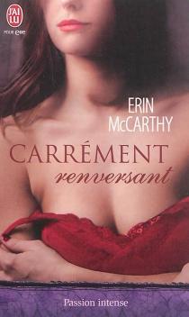 Carrément renversant - ErinMcCarthy