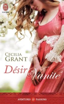Désir et vanité - CeciliaGrant