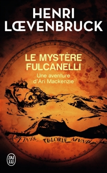 Le mystère Fulcanelli - HenriLoevenbruck