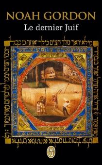 Le dernier Juif - NoahGordon