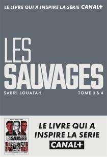 Les sauvages - SabriLouatah